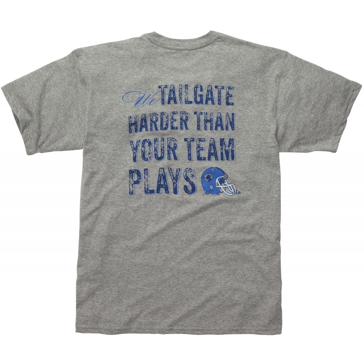 We Tailgate Harder - Blue